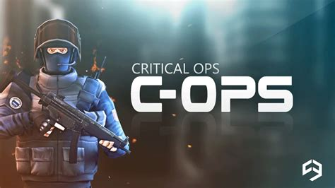 all mod apk critical ops v 0 7 1 mod apk with unlimited ammo coins and money axeetech
