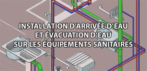 arriv 233 e et 233 vacuation des eaux sur les 233 quipements sanitaires