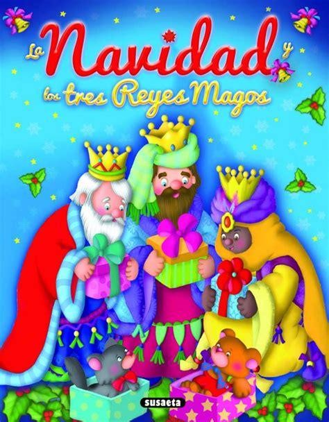 la navidad y los tres reyes magos libro e descargar gratis la navidad y los tres reyes magos editorial susaeta venta de libros infantiles venta de