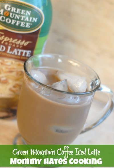 Green Coffee Latte green mountain coffee iced latte hates cooking