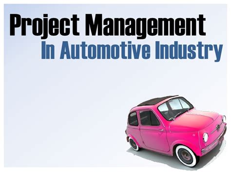 Mba In Automotive Management by Project Management In The Automotive Industry