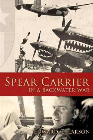 Spear Carrier In A Backwater War journey to a