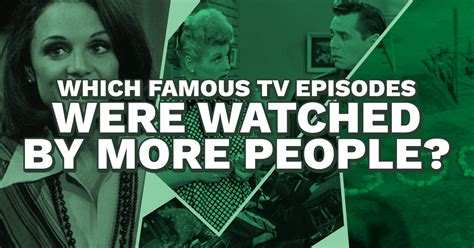 how many love boat episodes quiz which famous tv episodes were watched by more people