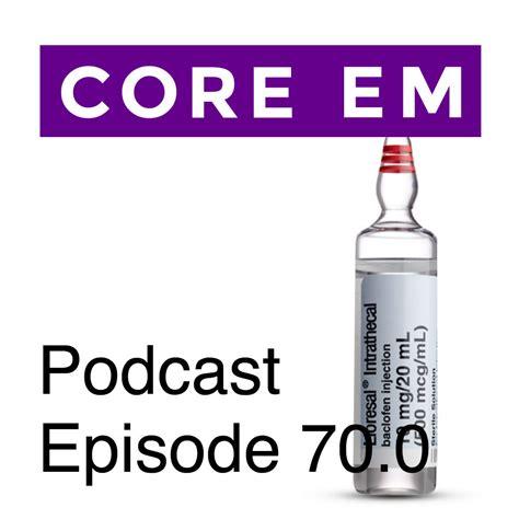 Baclofen Detox by Episode 70 0 Baclofen Withdrawal Em