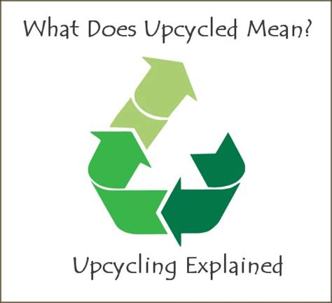 what is upcycling dishfunctional designs what does upcycled recycling