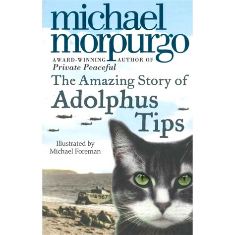 the book of tea tips books of tips books the amazing story of adolphus tips by michael morpurgo