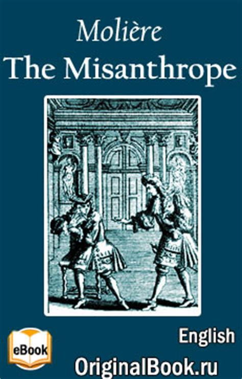 libro the misanthrope in a the misanthrope by moliere epub pdf fb2 free elibrary quot original quot