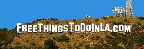 Free Things To Do In Los Angeles 20 Activities To Do In L A That Ll Help Bring
