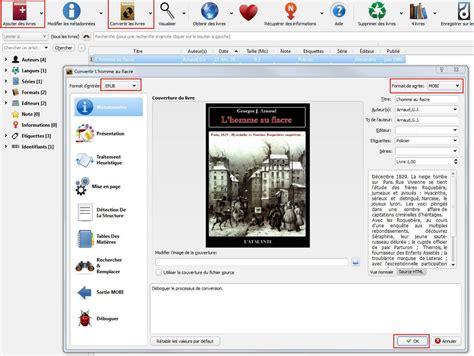 format epub logiciel comment convertir des ebooks au format kindle avec calibre