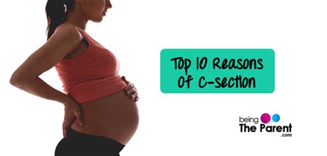 10 Most Common Reasons Of A Cesarean Delivery Being The