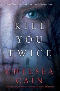 even if it kills books review kill you by chelsea cain serial killer