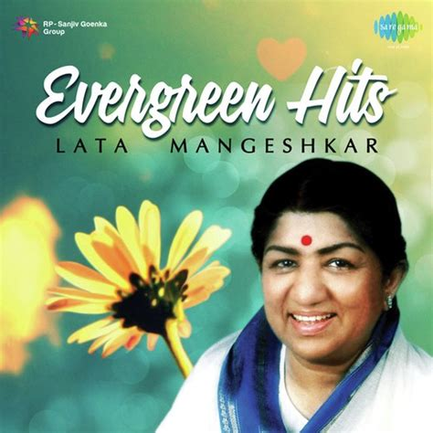 hits song evergreen hits of lata mangeshkar 2013 lata mangeshkar
