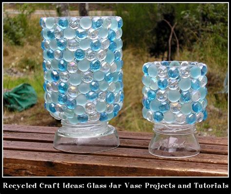 glass jar crafts recycled craft ideas glass jar vase projects and tutorials