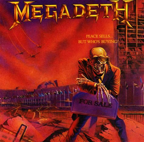 best megadeth album megadeth peace sells but who s buying favorite album