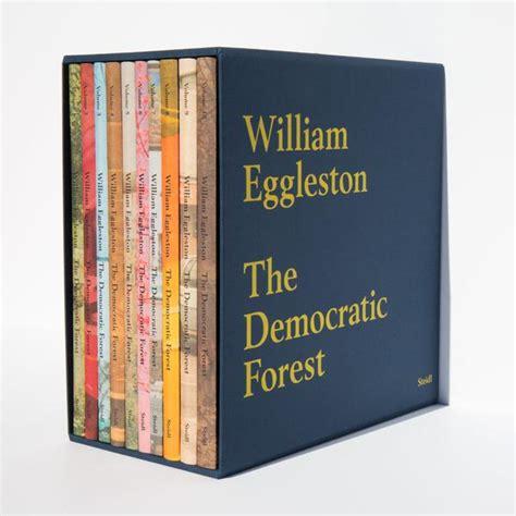 libro william eggleston the democratic the democratic forest william eggleston kindred black