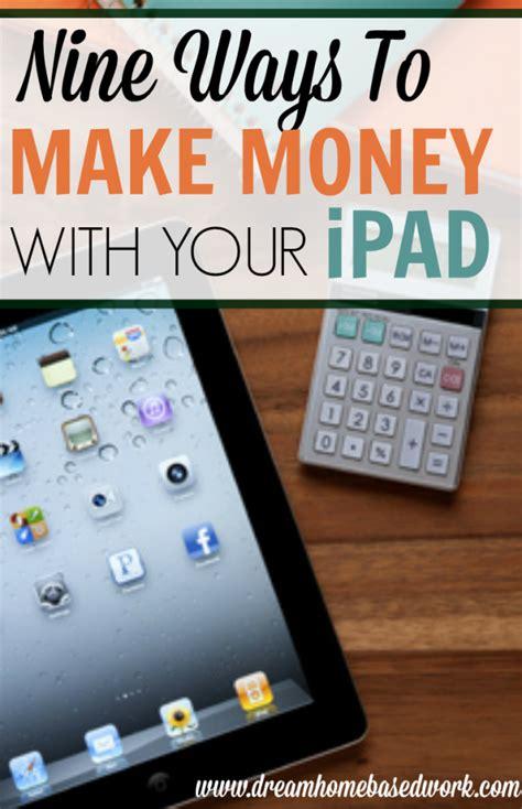 Legitimate Ways To Make Money Online Canada - 9 legitimate ways to make money on your ipad