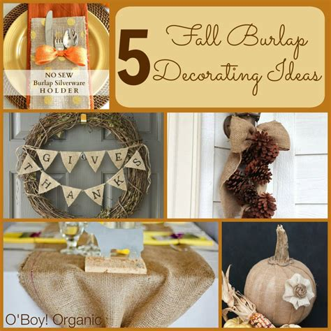 burlap fall decorations 5 fall burlap decorating ideas