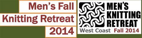 knitting retreat 2014 s fall knitting retreat registration