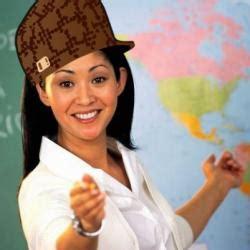 Scumbag Teacher Meme Generator - scumbag teacher meme generator
