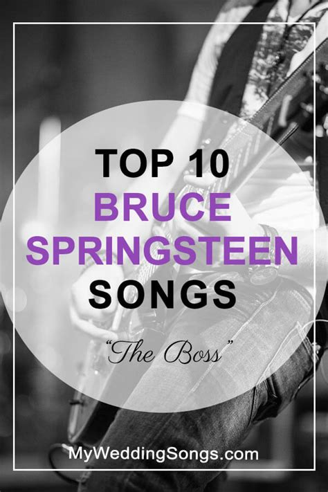 best springsteen songs best bruce springsteen songs top 10 all time list