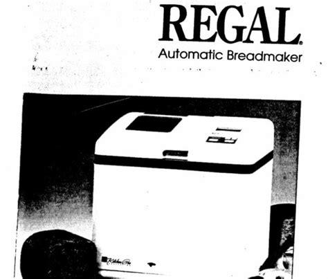 regal bread maker instruction manuals  recipes thriftyfun