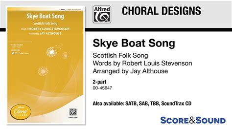 skye boat song jay althouse skye boat song arr jay althouse score sound youtube