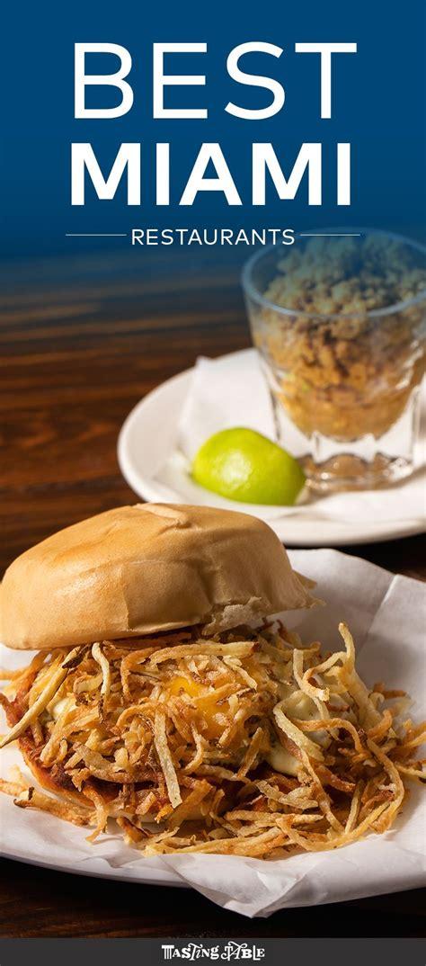 best restaurants in miami best 25 miami restaurants ideas on south