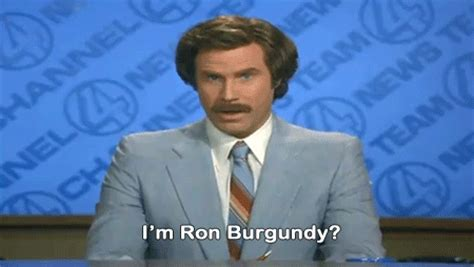 Ron Burgundy Scotch Meme - will ferrell know your meme