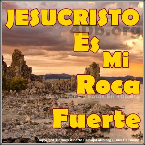imagenes con frases otoñales dios es bueno frases y reflexiones jesucristo es mi roca
