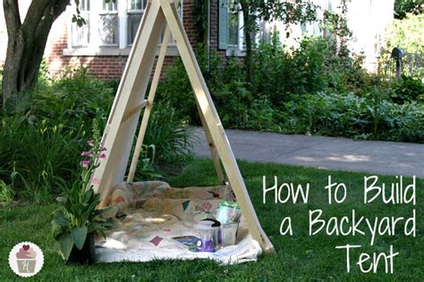how to make your backyard fun how to build a backyard tent hoosier homemade