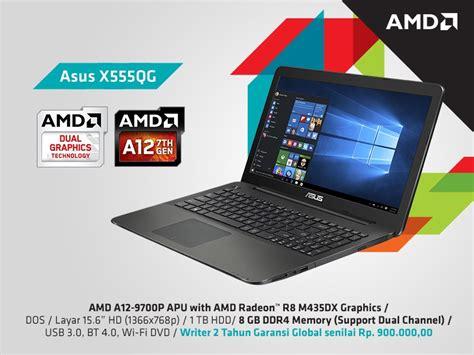 Asus X555qg Bx221t Amd A12 9720p Radeon R8 M435dx 2gb asus x555qg hadirkan amd 7th apu dengan ram ddr4 yang