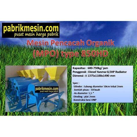 Jual Pupuk Kompos Organik jual mesin pencacah organik kompos rumput oleh