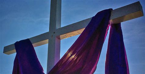 cross with purple drape before i die i want to a lenten reflection the