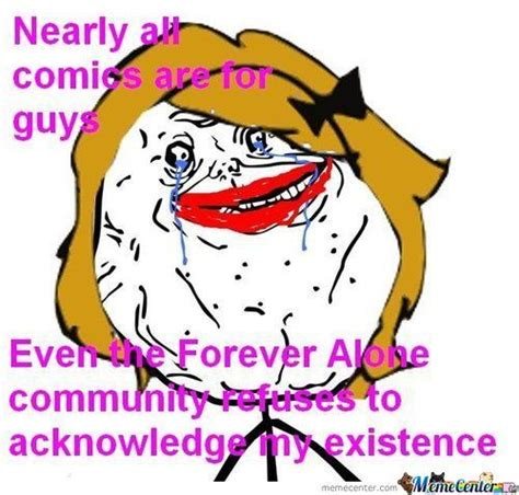 Forever Alone Girl Meme - forever alone girl by kyuutrini meme center