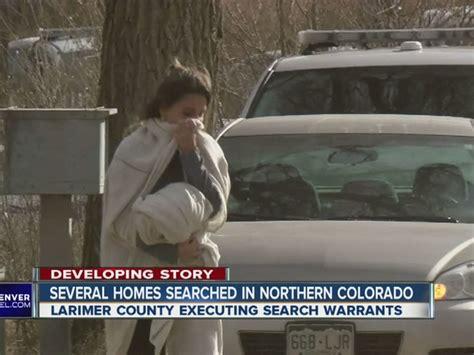 Pueblo County Sheriff Warrant Search Larimer County Sheriff S Office Executes Search Warrants In County