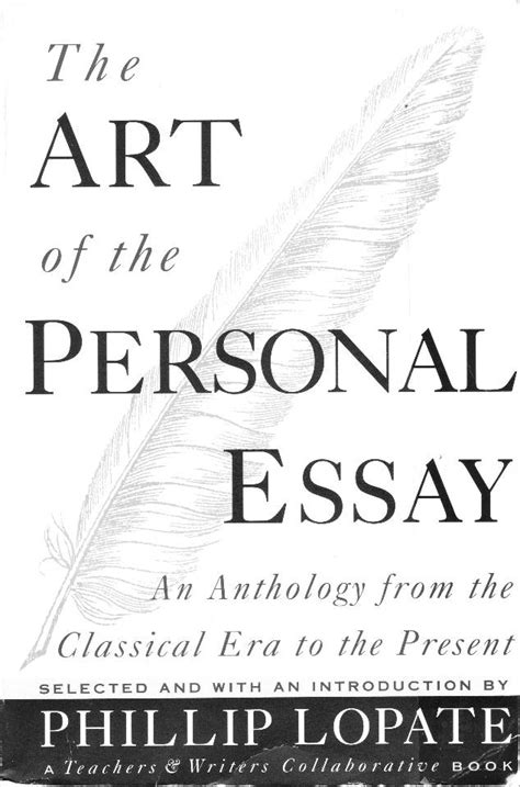 Phillip Lopate Personal Essay by A Personal Essay About A Personal Essay On Personal Essays Or Mankad On Lopate On Montaigne
