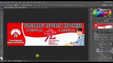 cara design banner guna photoshop cara membuat banner 17 agustus kemerdekaan ri youtube