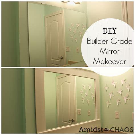 builder grade diy builder grade mirror makeover amidst the chaos