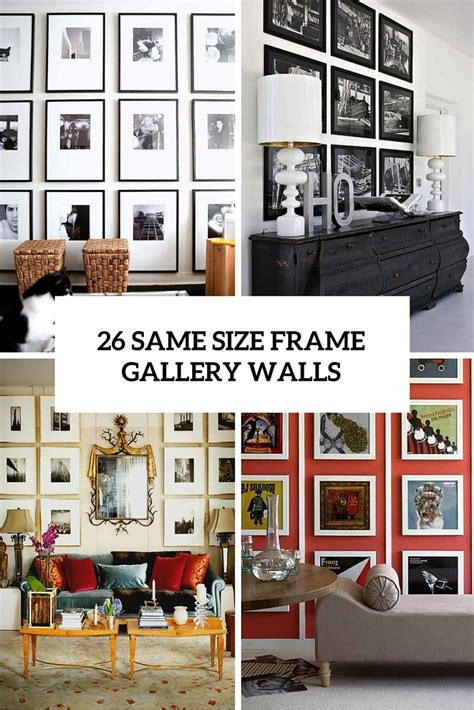wall gallery ideas 26 gallery wall ideas with same size frames shelterness