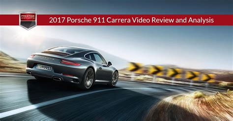 Porsche Carrera Videos by 2017 Porsche 911 Carrera Video Review And Analysis