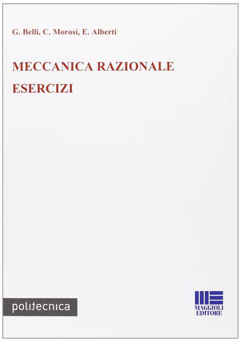 dispense meccanica razionale appunti di meccanica razionale de rienzo pdf