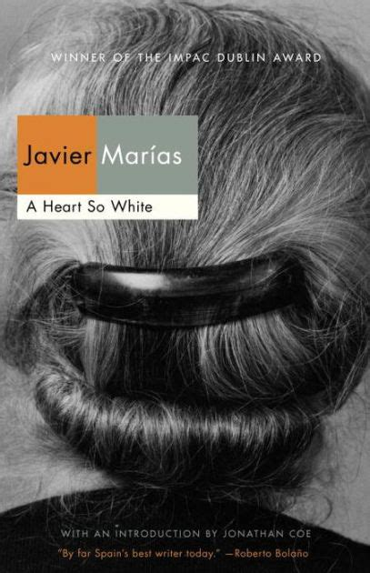 a heart so white 0141199954 a heart so white by javier marias paperback barnes noble 174