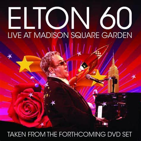 Live At Square Garden by Elton Album Covers Elton Elton 60 Live At