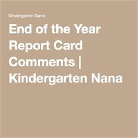 Sle End Of The Year Report Card Comments Kindergarten