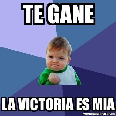 Victoria Meme - meme bebe exitoso te gane la victoria es mia 19426475