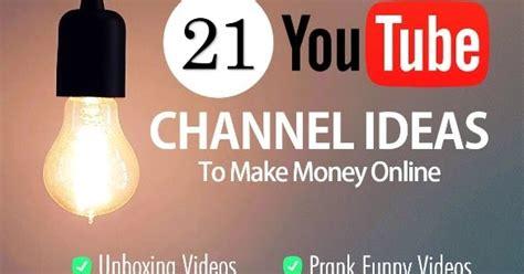 Best Ideas To Make Money Online - 21 best youtube channel ideas to make money online vlogging 2016
