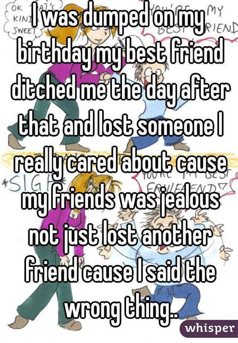 Ditched By Friends by I Was Dumped On My Birthday My Best Friend Ditched Me The