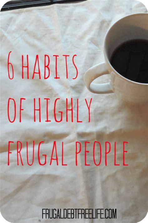 habits  highly frugal people money saving