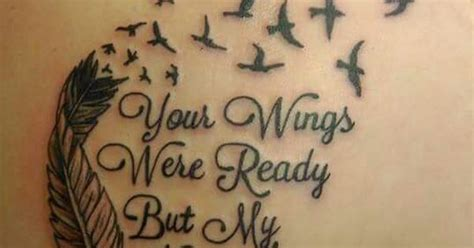 tattoo ideas your wings were ready quot your wings were ready but my heart was not quot beautiful