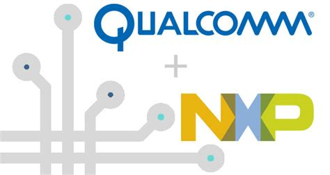 Qualcomm Nxp Semiconductors Are Teaming Up To Lead The Iot
